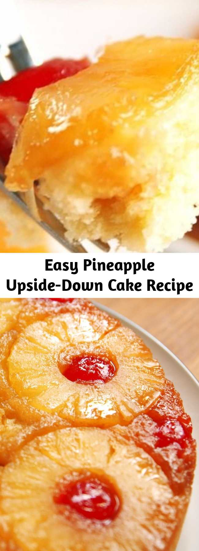 Easy Pineapple Upside-Down Cake Recipe - This pineapple upside-down cake will remind you why it's a classic.