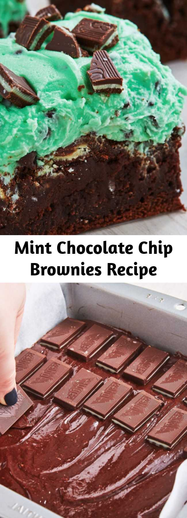 Mint Chocolate Chip Brownies Recipe - These Mint Chocolate Chip Brownies are what mint and chocolate dreams are made of.