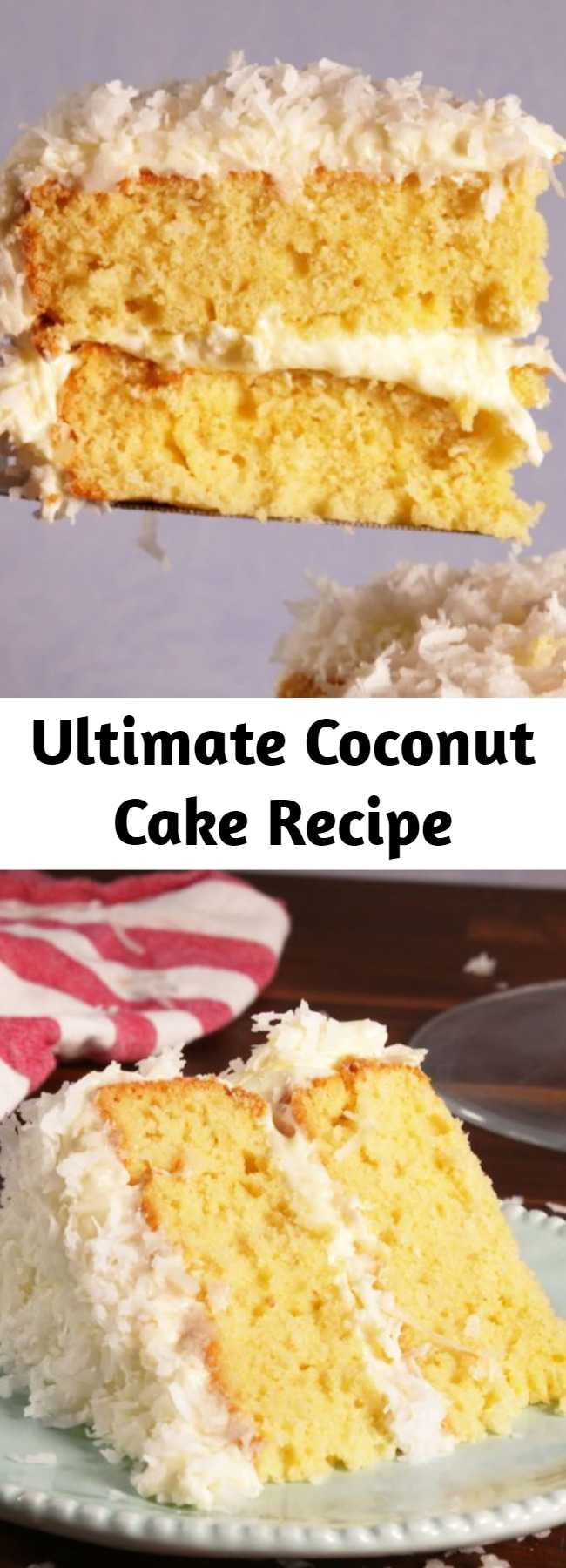 Ultimate Coconut Cake Recipe - Check out this recipe for the absolute best coconut layer cake! This cake gets its amazing flavor from vanilla and almond extracts and, of course, shredded coconut.