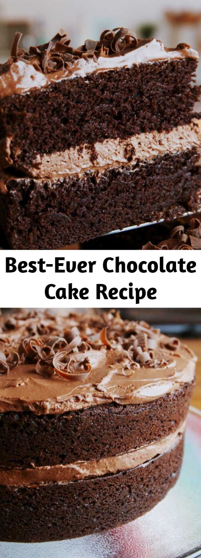 Best-Ever Chocolate Cake Recipe - Ever feel like chocolate cake just isn't... chocolatey enough? Chocolate lovers, meet your new favorite cake. This cake triples down on chocolate flavor with cocoa powder, chocolate chips, and some brewed coffee and espresso powder to bump up that chocolate flavor.