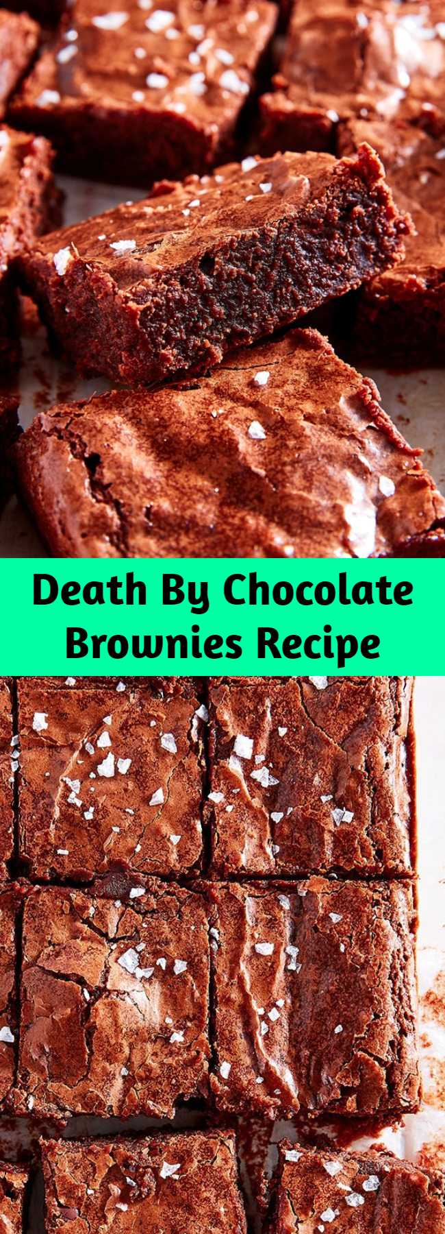 Death By Chocolate Brownies Recipe - Death By Chocolate Brownies Recipe - Check out this easy recipe for the best ever chocolate brownies. Fudgy on the inside with that iconic crackly top, these brownies will not fail you. These mighttt be the best brownies you ever make.