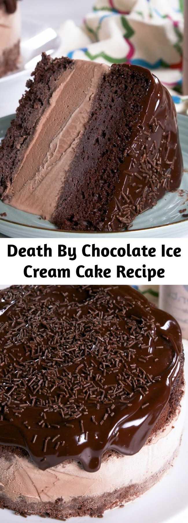 Death By Chocolate Ice Cream Cake Recipe - Death By Chocolate Ice Cream Cake is one of the finer things in life. Tastes Like Heaven Delish.