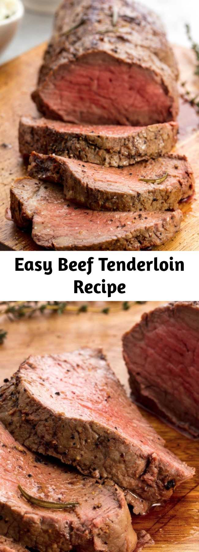 Easy Beef Tenderloin Recipe - Mother's Day deserves something special, like this perfect beef tenderloin. This easy Roast Beef Tenderloin will get you through the holidays. #recipe #easy #easyrecipes #beef #tenderloin #holiday #holidayrecipes #dinner #dinnerrecipes #meat #meatrecipes
