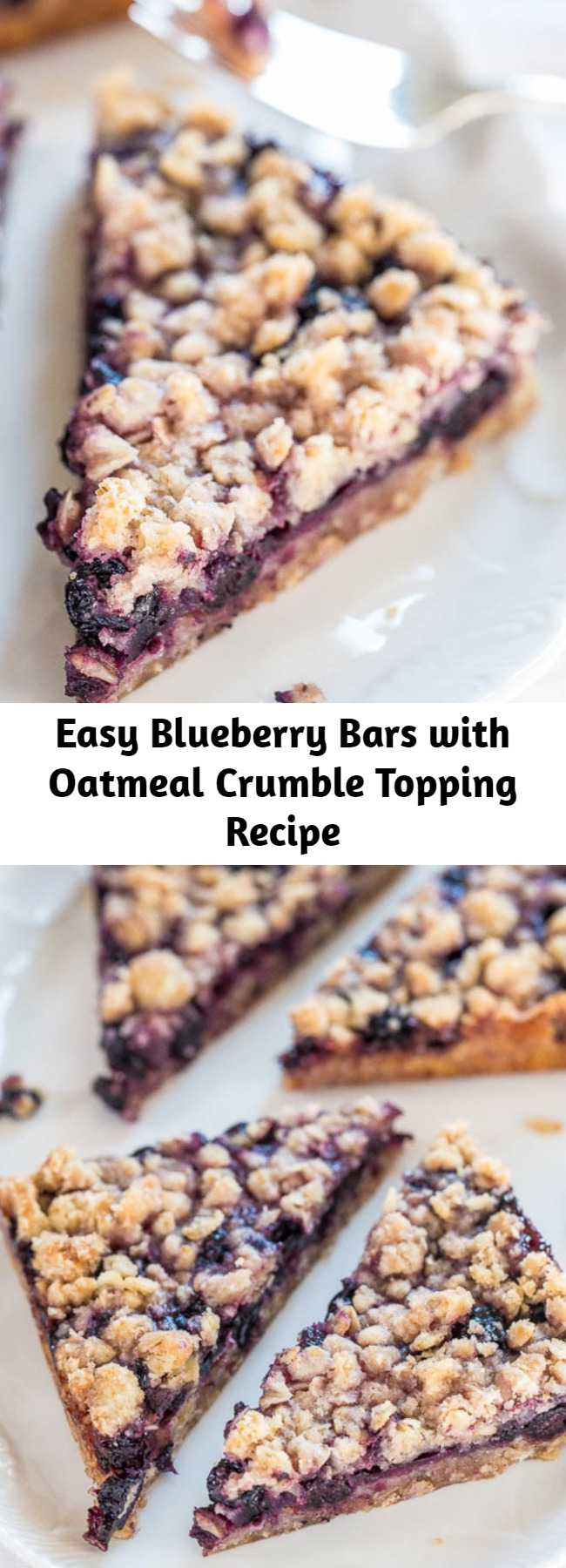 Easy Blueberry Bars with Oatmeal Crumble Topping Recipe - These bars are buttery and packed with blueberry flavor! They take just 10 minutes of prep and then go straight into the oven. So easy to make, and a crowd pleaser every time!