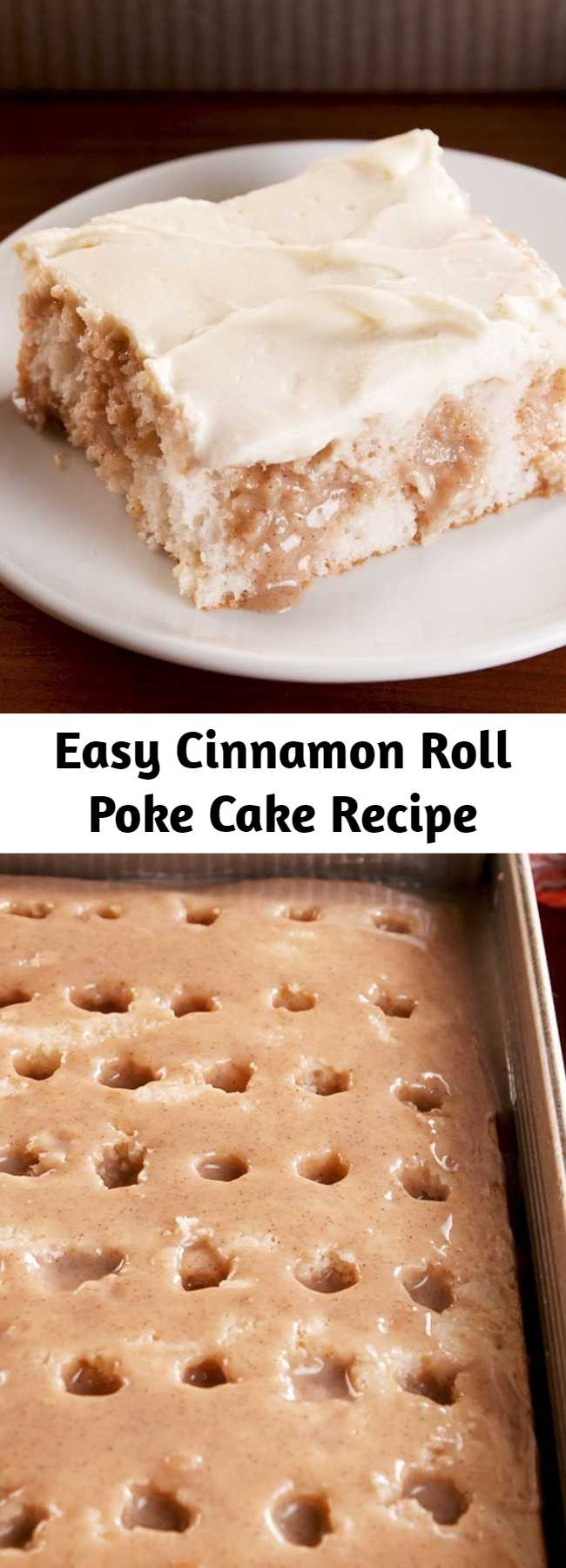 Easy Cinnamon Roll Poke Cake Recipe - Pull out this Cinnamon Roll Poke Cake at the end of the meal, and you'll be the most popular person in the room. It has everything you love about cinnamon rolls, even the cream cheese frosting! It's extremely decadent and exactly what we are craving at every moment of the day. #easy #recipe #cinnamonroll #pokecake #cinnamonrollpokecake #cakes #easydesserts