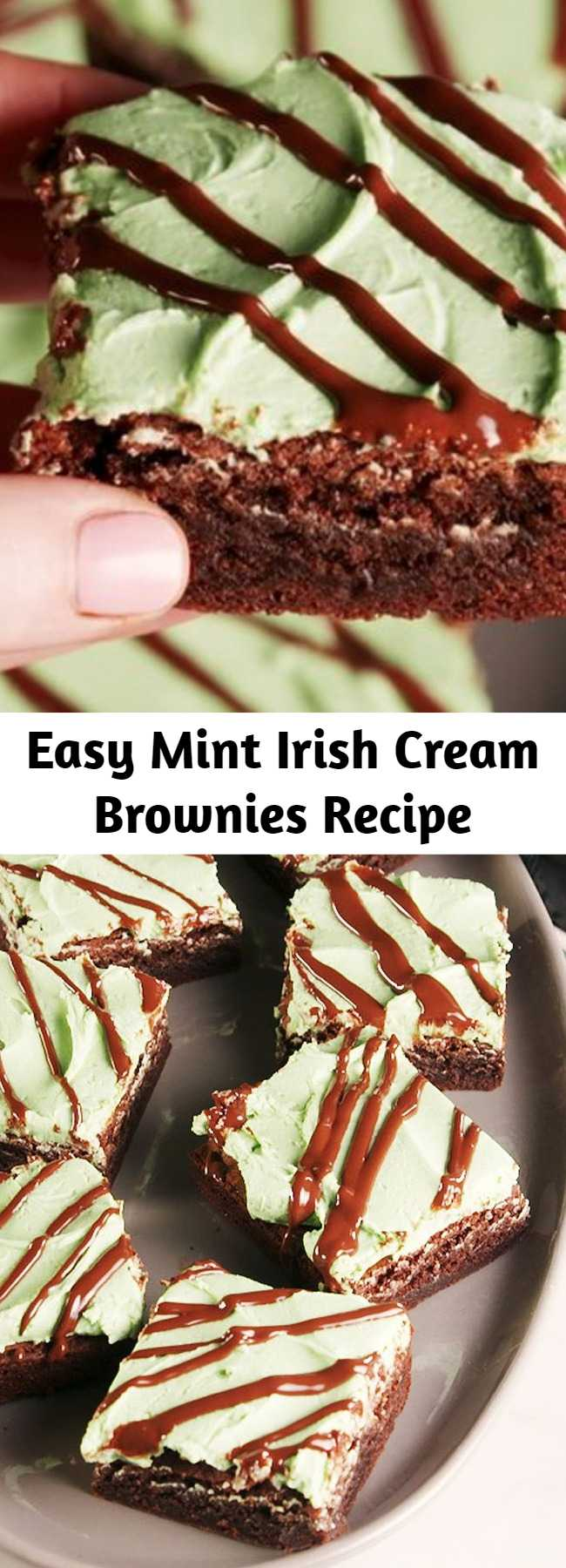 Easy Mint Irish Cream Brownies Recipe - Baileys fans will be OBSESSED with these Mint Irish Cream Brownies. #recipe #easy #easyrecipes #brownies #chocolate #bialeys #baking #mint #dessert #dessertrecipes