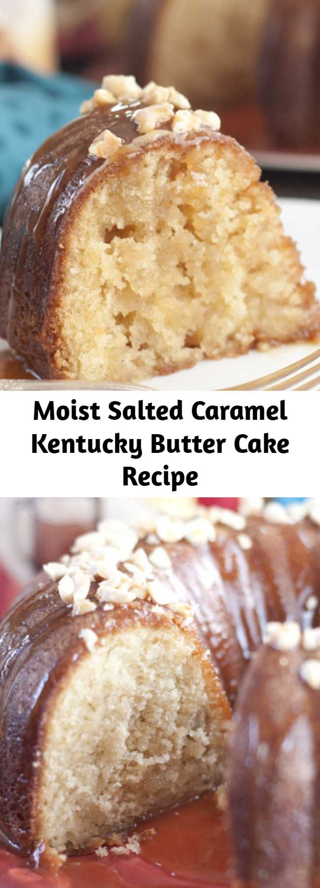 Moist Salted Caramel Kentucky Butter Cake Recipe - Salted Caramel Kentucky Butter Cake is a homemade moist and buttery cake recipe with a caramel butter sauce that is rich, delicious, and soaks into the cake!