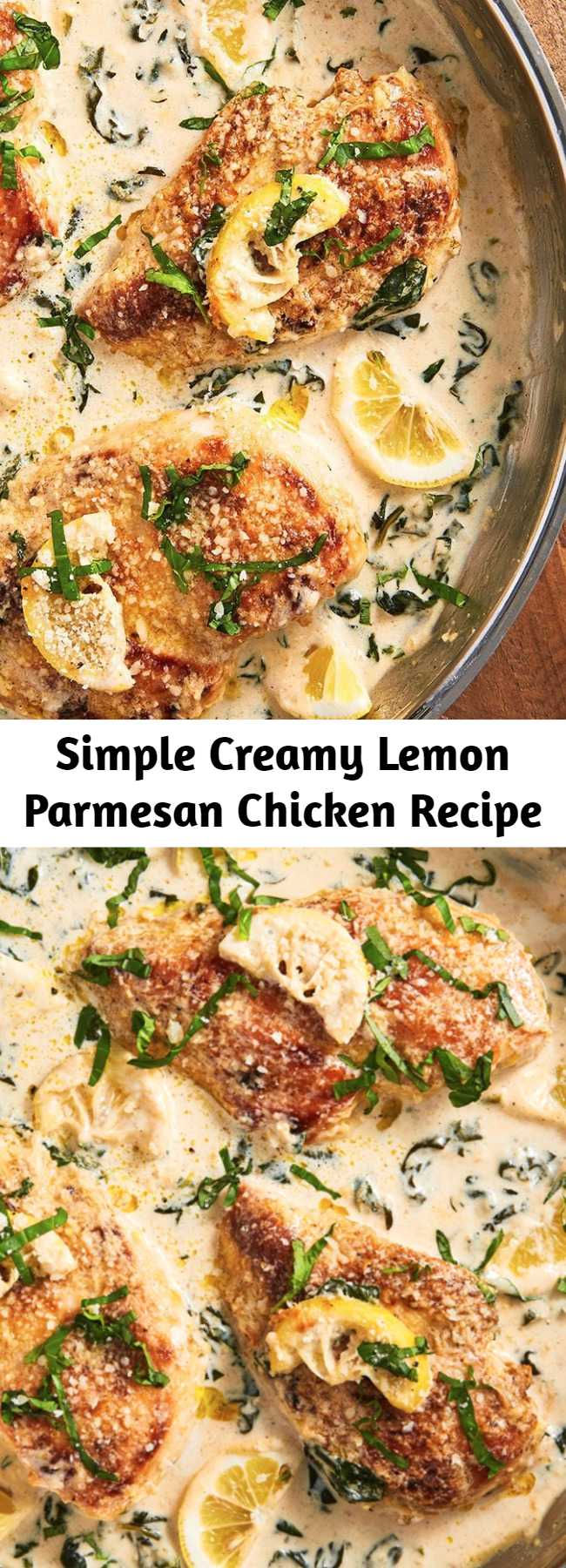 Simple Creamy Lemon Parmesan Chicken Recipe - When it comes to weeknight dinners, this is what we dream of. It's simple, creamy, and so dang satisfying. Have dinner ready in a snap with this one pan meal.