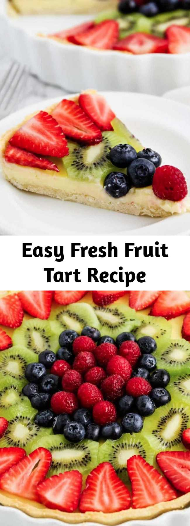 Easy Fresh Fruit Tart Recipe - Each bite of this fresh fruit tart is a mix of crumbly sweet crust, smooth and decadent custard and juicy fresh berries! This is the perfect refreshing treat for warmer weather!