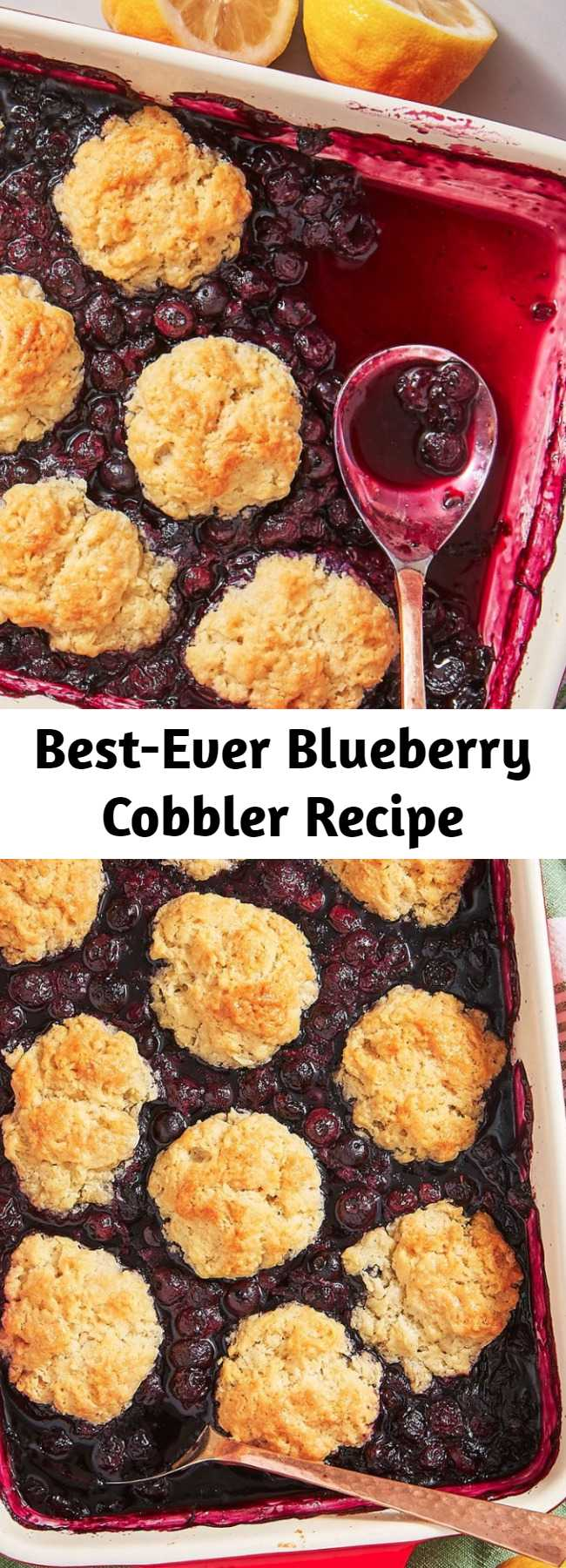 Best-Ever Blueberry Cobbler Recipe - This easy blueberry cobbler recipe is all about the biscuit topping! Not too sweet, super-tender, with a crisp golden top. If we could, we'd eat them all first.