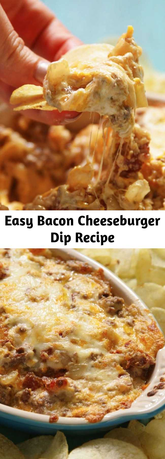 Easy Bacon Cheeseburger Dip Recipe - Obsessed with burgers? Us, too. This easy and super cheesy dip is loaded with ground beef, onion, Worcestershire sauce. And we dip chips in it because this is America and we can do what we want.