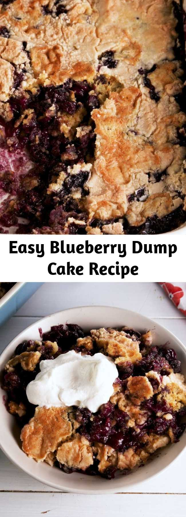 Easy Blueberry Dump Cake Recipe - This Blueberry Dump Cake is as easy as dumping a bunch of stuff into a bowl—but your guests will never know!