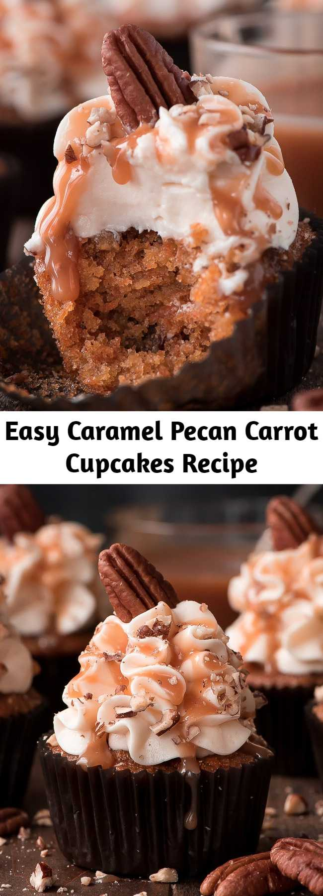 Easy Caramel Pecan Carrot Cupcakes Recipe - With a super moist cake and silky smooth cream cheese frosting, CARAMEL PECAN CARROT CUPCAKES are more than a dream come true.