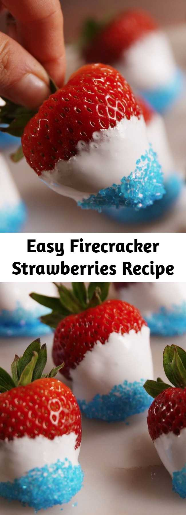 Easy Firecracker Strawberries Recipe - These firecracker strawberries are a no brainer for any fourth of July party. These Red, White, and Blue Desserts Will Get More Attention Than The Fireworks.