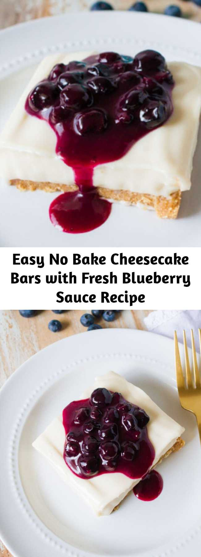 Easy No Bake Cheesecake Bars with Fresh Blueberry Sauce Recipe - This creamy No Bake Cheesecake Bars recipe has a thick graham cracker crust and is topped with a sweet blueberry sauce - SO easy and delicious!