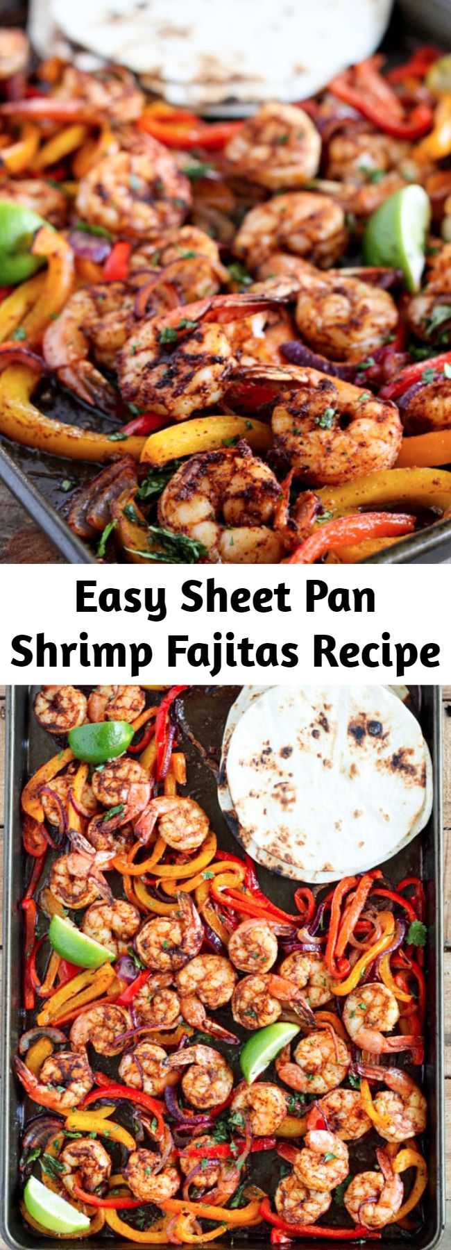 Easy Sheet Pan Shrimp Fajitas Recipe - This shrimp fajita recipe is seriously so easy and delicious! All you have to do is scoop the juicy shrimp, tender bell pepper and onions into a soft warm tortilla for a super fast and easy weeknight dinner!