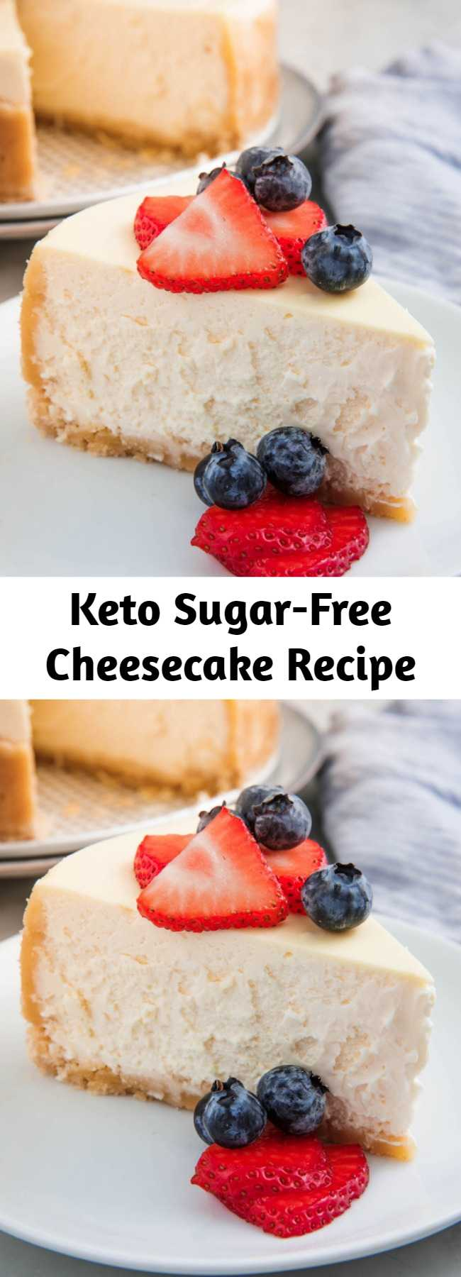 Keto Sugar-Free Cheesecake Recipe - Even if you aren't on a keto diet, you'll be amazed with this Keto Sugar-Free Cheesecake.