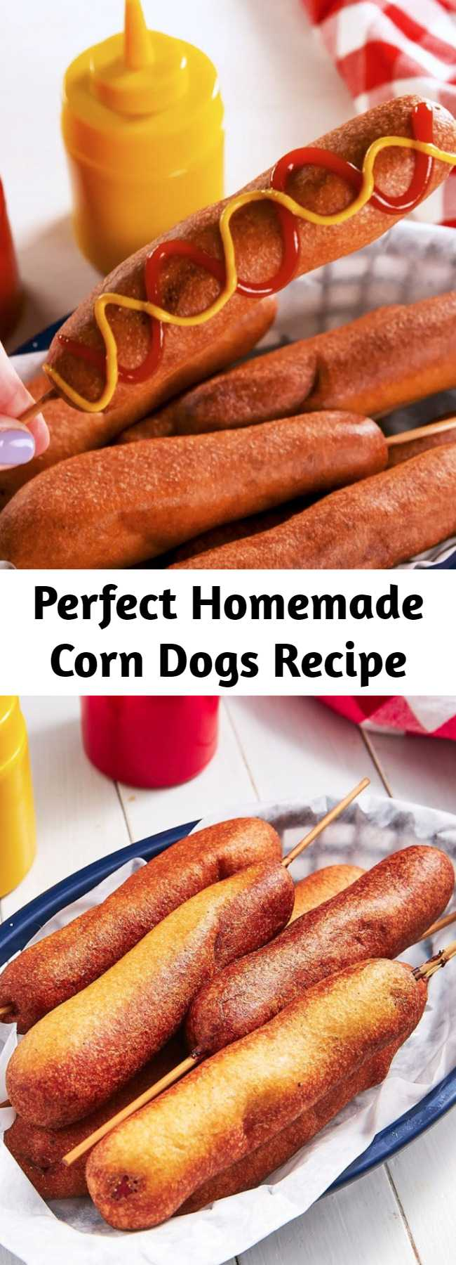 Perfect Homemade Corn Dogs Recipe - No one can deny the crispy, slightly sweet, perfectly fried lure of a corn dog. A corn dog and a giant funnel cake and we are all set. Luckily, both are actually super easy to make at home and a corn dog comes together in no time flat. The batter fries up quickly and perfectly crispy for the best corn dog ever. SOOOO much better than the boxed kind. #easy #recipe #corndog #hotdog #fried #golden #homemade #fromscratch #buttermilk