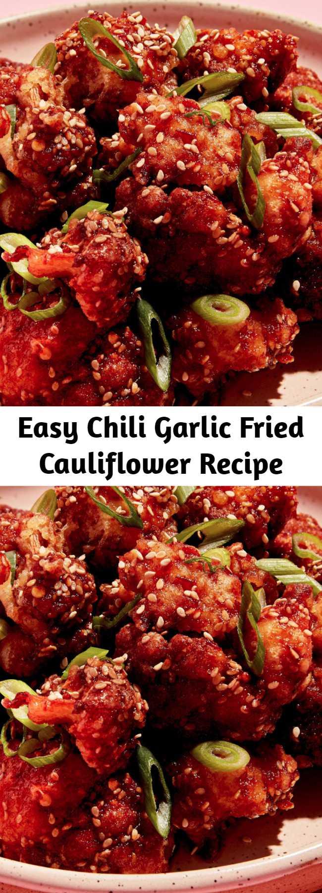 Easy Chili Garlic Fried Cauliflower Recipe - Go ahead and double this Chili Garlic Fried Cauliflower recipe and you'll have no regrets. #food #easyrecipe #vegetarian #familydinner #dinner