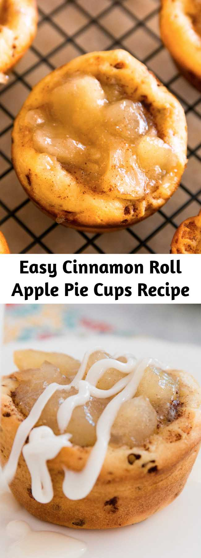 Easy Cinnamon Roll Apple Pie Cups Recipe - These Cinnamon Roll Apple Pie Cups are always a hit with their pillowy soft crust and velvety filling! This easy apple dessert needs just 3 ingredients and is ready in 25 minutes. They're fabulous anytime and perfect for parties, potlucks and holidays!
