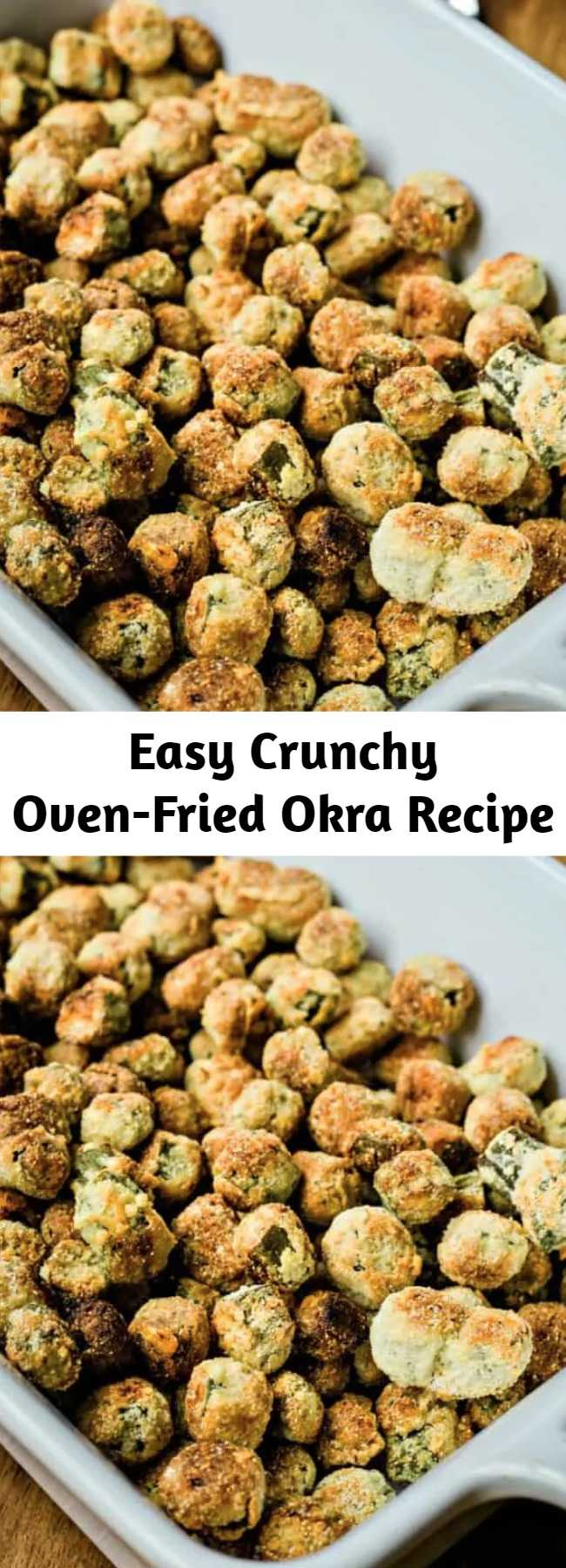 """Easy Crunchy Oven-Fried Okra Recipe - This recipe is a bit healthier and easier to prepare. Make this delicious and Crunchy Oven-Fried Okra just one time and you may never go back to cooking fried okra on the stove! Plus, this """"fried"""" okra recipe uses a fraction of the oil that you would need when pan frying which is an added health benefit!"""