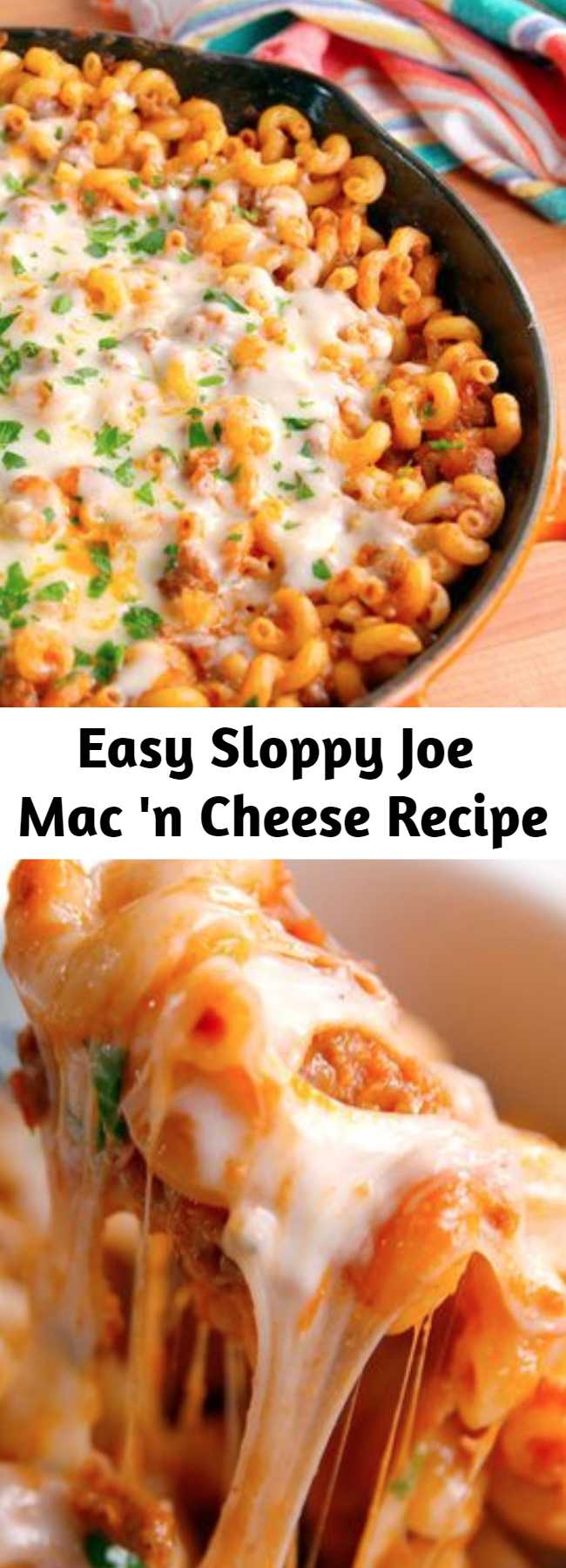 Easy Sloppy Joe Mac 'n Cheese Recipe - Bolognese is too high-brow for a busy weeknight, you need sloppy joe mac n cheese. #pasta #easyrecipes #macandcheese #dinnerideas #recipe #easy #sloppyjoe #casserole
